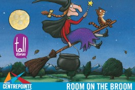 Save 50% at Centrepointe Theatres Family Performance: Room on the Broom
