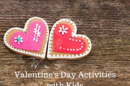 Last Minute Valentine's Day Activities to do with Kids