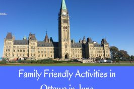 Family Activities to do in Ottawa in June