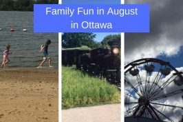 What to do with Kids in August in Ottawa