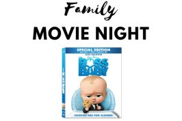 Family Movie Night: The Boss Baby (Now on Blu-Ray DVD)